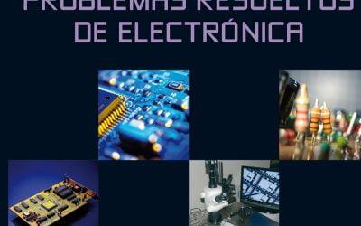 Problemas resueltos de Electrónica