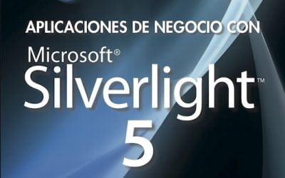 Aplicaciones de Negocio con Microsoft SILVERLIGHT 5