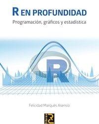 R EN PROFUNDIDAD. Programación, gráficos y estadística