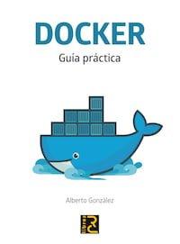 DOCKER. Guía práctica